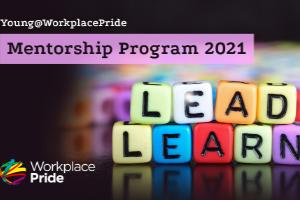Young@WorkplacePride Mentorship Program Kick-off